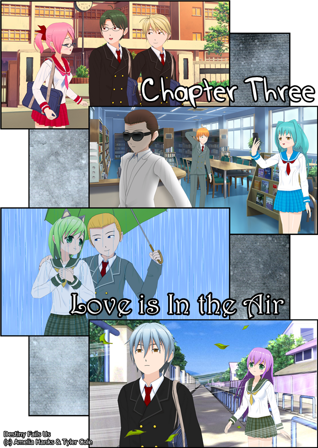 Chapter Three: Love is In the Air